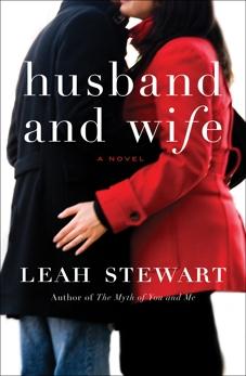 Husband and Wife: A Novel, Stewart, Leah