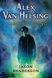 Alex Van Helsing: Vampire Rising, Henderson, Jason