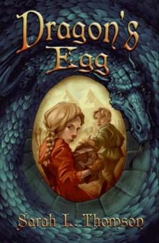 Dragon's Egg, Thomson, Sarah L.