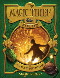 The Magic Thief: Found, Prineas, Sarah