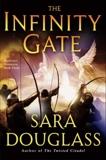 The Infinity Gate: DarkGlass Mountain: Book Three, Douglass, Sara