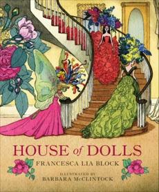 House of Dolls, Block, Francesca Lia