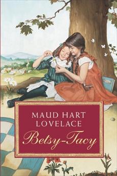 Betsy-Tacy, Lovelace, Maud Hart