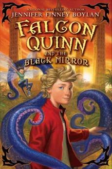Falcon Quinn and the Black Mirror, Boylan, Jennifer Finney