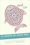 A Legend of Good Men: A Short Story from Legend of a Suicide, Vann, David