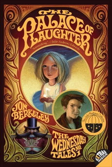 The Palace of Laughter: The Wednesday Tales No. 1, Berkeley, Jon