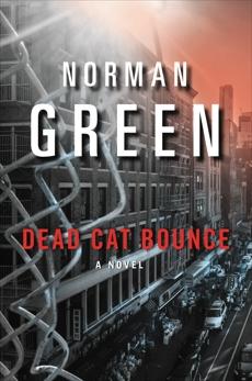 Dead Cat Bounce, Green, Norman