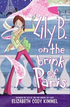 Lily B. on the Brink of Paris, Kimmel, Elizabeth Cody