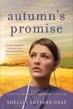 Autumn's Promise: Seasons of Sugarcreek, Book Three, Gray, Shelley Shepard
