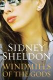 Windmills of the Gods, Sheldon, Sidney