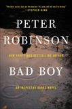 Bad Boy: An Inspector Banks Novel, Robinson, Peter