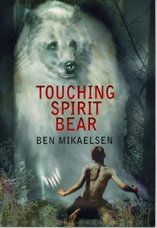Touching Spirit Bear, Mikaelsen, Ben