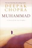 Muhammad: A Story of the Last Prophet, Chopra, Deepak