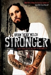 Stronger: Forty Days of Metal and Spirituality, Welch, Brian