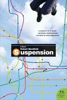 Suspension: A Novel, Westfield, Robert