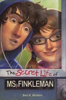 The Secret Life of Ms. Finkleman, Winters, Ben H.