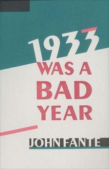 1933 Was A Bad Year, Fante, John