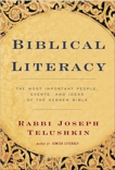 Biblical Literacy: The Most Important People, Events, and Ideas of the Hebrew Bible, Telushkin, Joseph