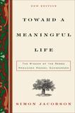 Toward a Meaningful Life: The Wisdom of the Rebbe Menachem Mendel Schneerson, Jacobson, Simon