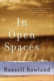 In Open Spaces, Rowland, Russell