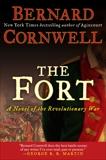 The Fort: A Novel of the Revolutionary War, Cornwell, Bernard