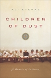 Children of Dust: A Memoir of Pakistan, Eteraz, Ali