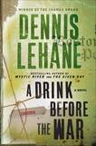 A Drink Before the War, Lehane, Dennis