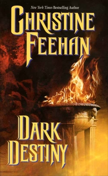 Dark Destiny, Feehan, Christine