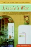 Lizzie's War: A Novel, Farrington, Tim