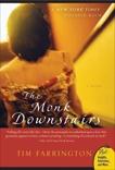 The Monk Downstairs: A Novel, Farrington, Tim