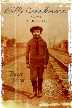 Billy Creekmore: A Novel, Porter, Tracey