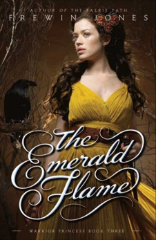 Warrior Princess #3: The Emerald Flame, Jones, Frewin