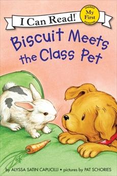 Biscuit Meets the Class Pet, Capucilli, Alyssa Satin