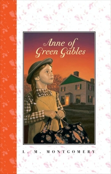 Anne of Green Gables Complete Text, Montgomery, L. M.
