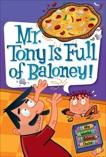 My Weird School Daze #11: Mr. Tony Is Full of Baloney!, Gutman, Dan