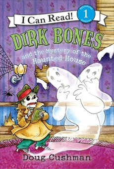 Dirk Bones and the Mystery of the Haunted House, Cushman, Doug