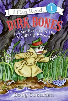 Dirk Bones and the Mystery of the Missing Books, Cushman, Doug
