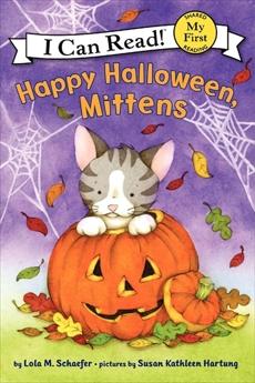 Happy Halloween, Mittens, Schaefer, Lola M.