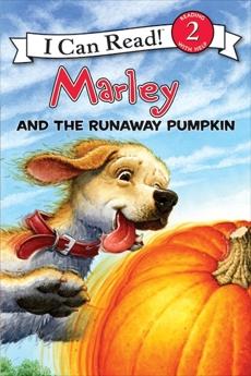 Marley: Marley and the Runaway Pumpkin, Grogan, John
