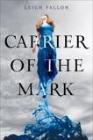 Carrier of the Mark, Fallon, Leigh