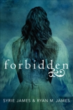 Forbidden, James, Ryan M. & James, Syrie