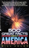 500 Great Facts to Know About America, Adler, Bill