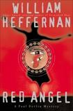 Red Angel: A Paul Devlin Mystery, Heffernan, William