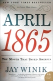 April 1865: The Month That Saved America, Winik, Jay