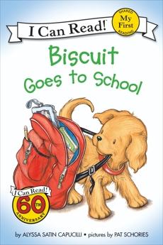 Biscuit Goes to School, Capucilli, Alyssa Satin