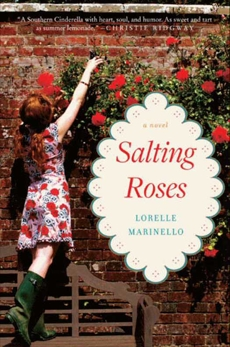 Salting Roses: A Novel, Marinello, Lorelle