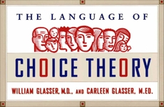The Language of Choice Theory, Glasser, William & Glasser, Carleen