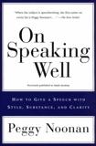 On Speaking Well, Noonan, Peggy