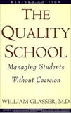 Quality School, Glasser, William
