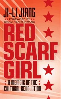 Red Scarf Girl: A Memoir of the Cultural Revolution, Jiang, Ji-li